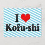 I Love Kofu-shi, Japan. Aisuru Kofu-Shi, Japan Postcard