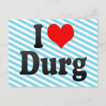 I Love Durg, India Postcard