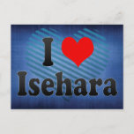 I Love Isehara, Japan. Aisuru Isehara, Japan Postcard