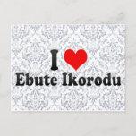 I Love Ebute Ikorodu, Nigeria Postcard