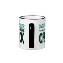 Ovarian Cancer Messed With The Wrong Chick Mug