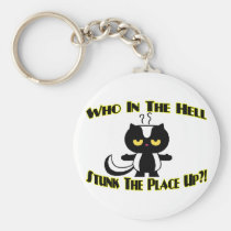 Stunk The Place Up Key Chains