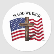 In God We Trust with rugged cross and US flag Round Stickers