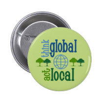 Think Global Act Local Pins
