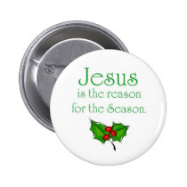 Jesus is the reason for the Season Pin