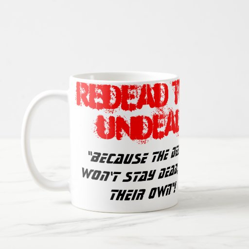 REDEAD THE UNDEAD logo mug red band