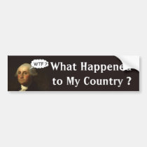 George Washington Spinning in His Grave Bumper Sticker