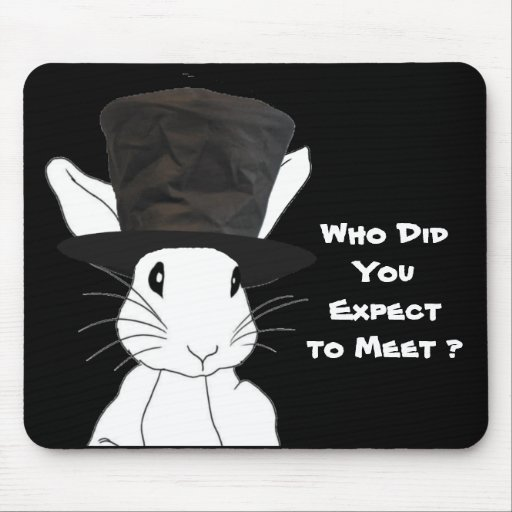 don't come around here no more, white rabbit, mousepad