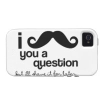 I Mustache You a Question - Case-Mate Case-Mate iPhone 4 Case