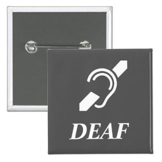 ISD Over The Word DEAF White On Grey Pinback Button