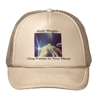 Ishah Wright s I Sing Praises to Your Name Hat