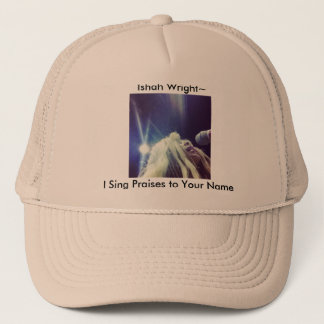 Ishah Wright's I Sing Praises to Your Name Hat