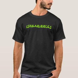 ISHKABIBBLES T-Shirt
