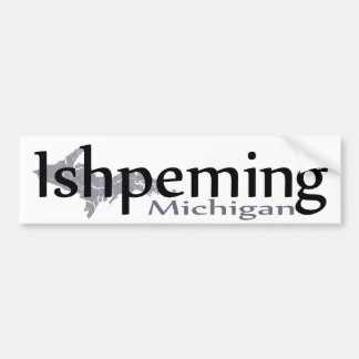 Ishpeming Michigan Bumper Sticker