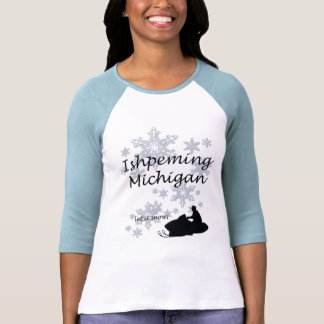 Ishpeming Michigan Snowmobile Snow Ladies Tshirt