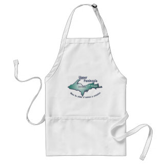 Ishpeming Upper Peninsula middle of nowhere Adult Apron