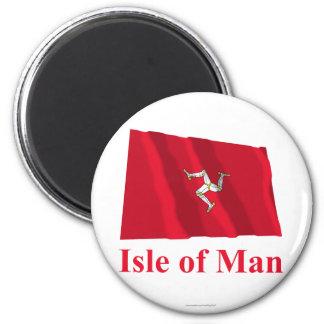Isla de la bandera que agita del hombre con nombre imán redondo 5 cm