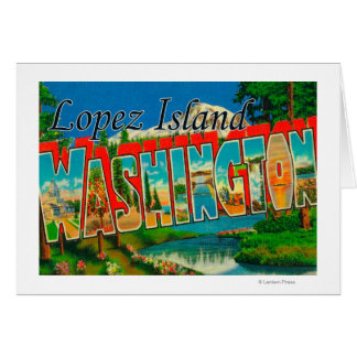 Isla de López, Washington - escenas grandes de la  Tarjeta De Felicitación