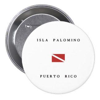 Isla Palomino Puerto Rico Scuba Dive Flag Button