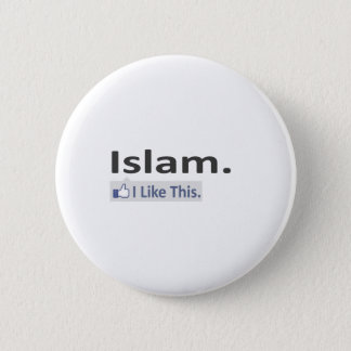 Islam...I Like This Pinback Button