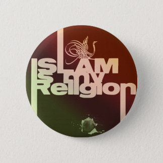 Islam is my Religion - Islamic  Arabic print Pinback Button