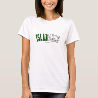 Islamabad in Pakistan national flag colors T-Shirt