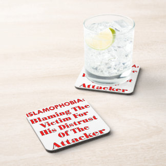 Islamophobia Blaming The Victim For His Distrust Drink Coasters