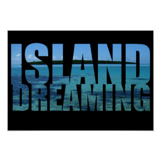Island Dreaming Poster