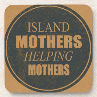 Island Mothers Helping Mothers Coasters