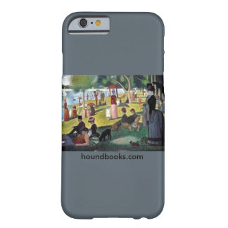 Island of La Grande Jatte with Wimsey Bloodhound Barely There iPhone 6 Case