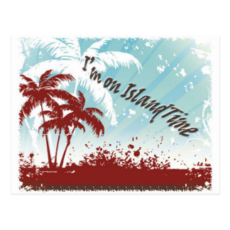 Island Time Post Card