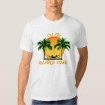 Island Time T Shirts