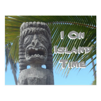 Island time tiki humor Hawaii postcard