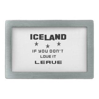 Islandia si usted no la ama, se va hebilla cinturon rectangular