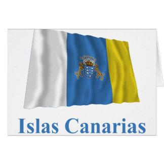 Islas Canarias que agitan la bandera con nombre en Tarjeta De Felicitación
