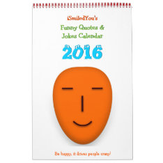 Ismiledyou Funny Quotes & Jokes Wall Calendar 2016 at Zazzle