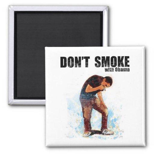 ismyhomeboy - Don't Smoke With Obama Fridge Magnet