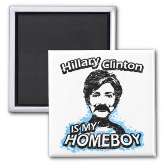 ismyhomeboy - Hillary Clinton 2 Inch Square Magnet