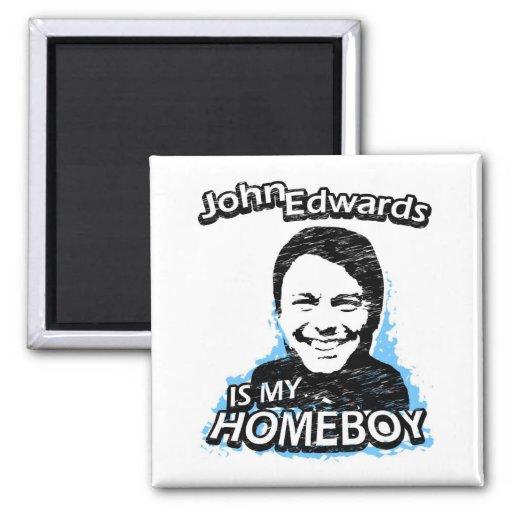 ismyhomeboy - John Edwards 2 Inch Square Magnet