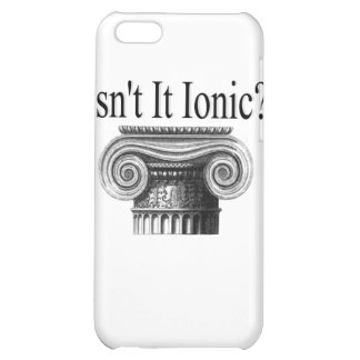 Isn't it Ionic? iPhone 5C Cover
