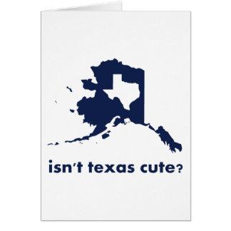 Isn't Texas Cute Compared to Alaska Card