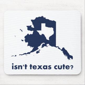 Isn't Texas Cute Compared to Alaska Mouse Pad