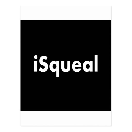 iSqueal Postcard
