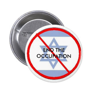 isr, END THE OCCUPATION 2 Inch Round Button