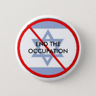 isr, END THE OCCUPATION Pinback Button