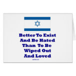 Israel Better to Exist Than Die Card