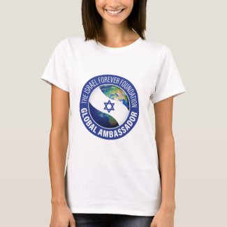 Israel Forever Global Ambassador Shirt