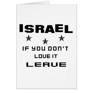 Israel If you don't love it, Leave Card