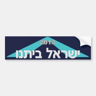 Israel Our Home (Yisrael Betanu) 2013 Car Bumper Sticker