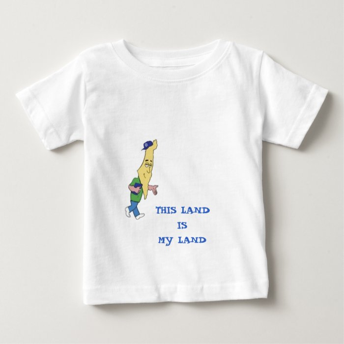 ISRAEL THIS LAND IS MY LAND BABY T-Shirt